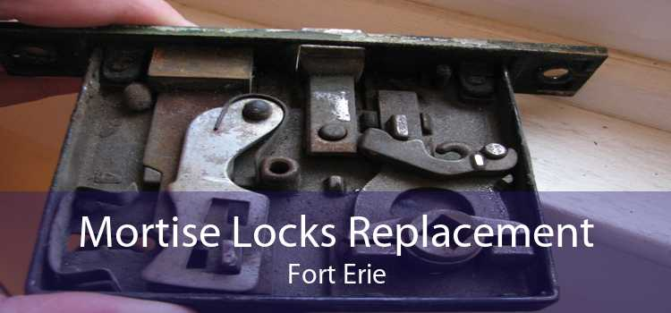 Mortise Locks Replacement Fort Erie